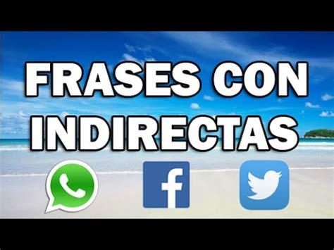 Estados y frases con indirectas para Whatsapp   Facebook ...
