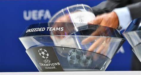 Estos son los grupos para la UEFA Champions League 2019 ...