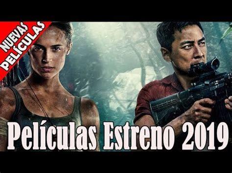 Estreno 2019   Mejor Peliculas de Accion Peliculas ...