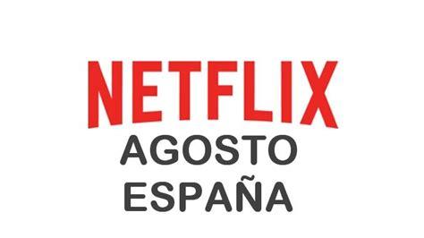 Estrenos de Netflix en España para Agosto 2016 | Netflix ...
