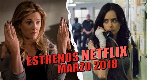 Estrenos de Netflix en marzo 2018   Cine PREMIERE
