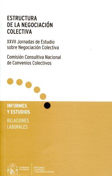 Estructura de la negociación colectiva / XXVII Jornadas de ...