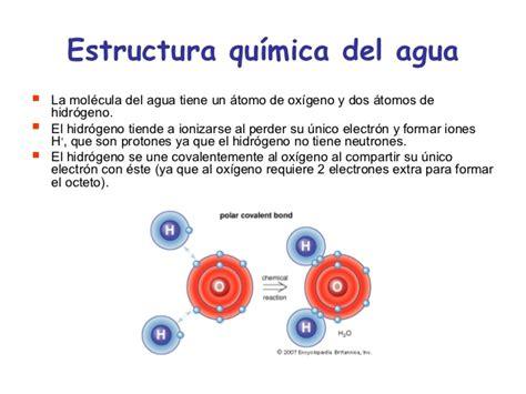 Estructura Molecular Del Agua Y Sus Propiedades Quimicas ...