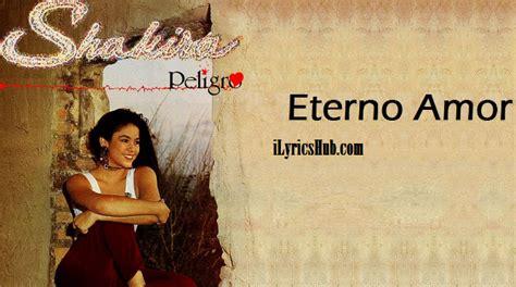 Eterno Amor Lyrics   Shakira English Song » iLyricsHub