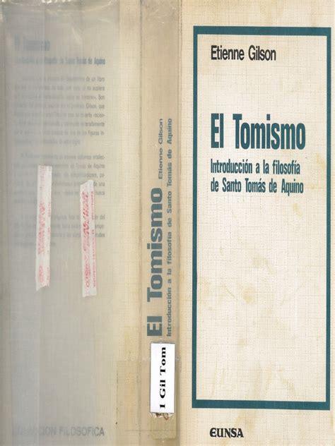 Etienne Gilson   El Tomismo, Introducción a la filosofía ...