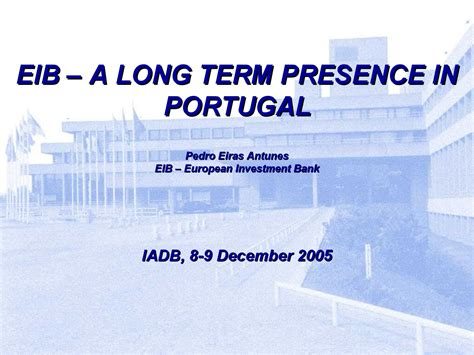 european investment bank  eib : a long term presence in ...