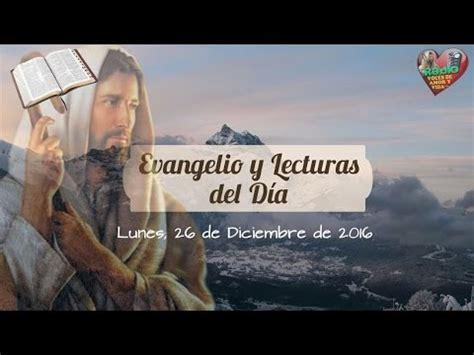 Evangelio de Hoy,Lecturas y comentario Lunes 26 De ...