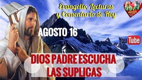 Evangelio de Hoy,Lecturas y comentario Miércoles 16 de ...