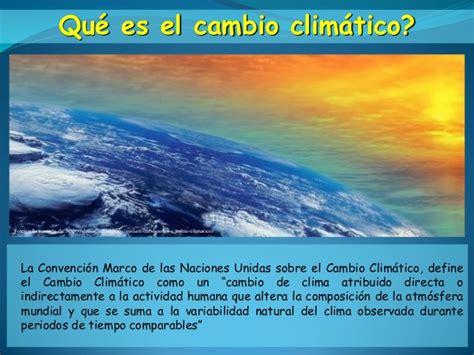 Evidencias del cambio climatico glaciares