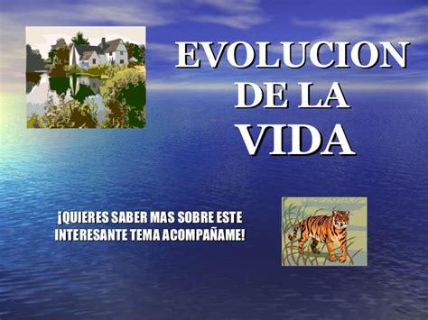 Evolucion de la Vida