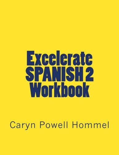 Excelerate SPANISH 2 Workbook   Excelerate SPANISH