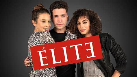 EXCLU : INTERVIEW DES ACTEURS DE LA SÉRIE NETFLIX ELITE ...