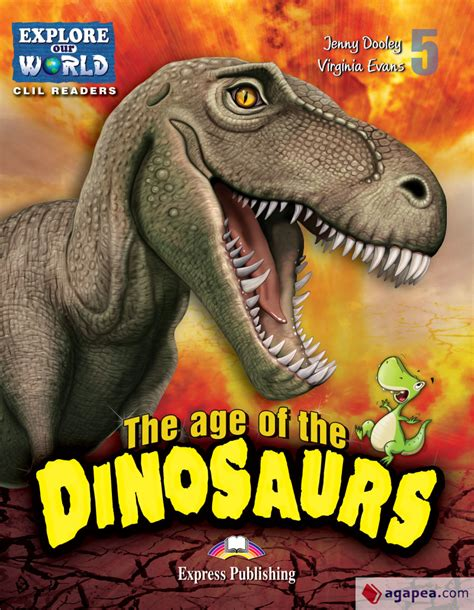 EXPLORE OUR WORLD 5. THE AGE OF THE DINOSAURS POZIOM ...