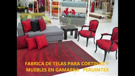 FABRICA DE TELAS PARA MUEBLES Y CORTINAS EN GAMARRA ...