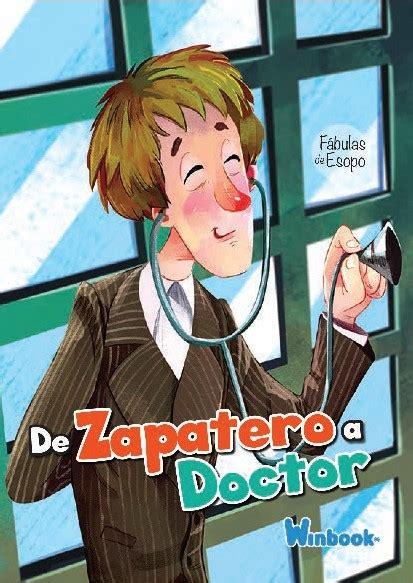 FÁBULAS DE ESOPO   DE ZAPATERO A DOCTOR   Ediciones Winbook