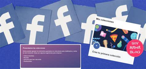 Facebook permite organizar los elementos guardados   Soy ...