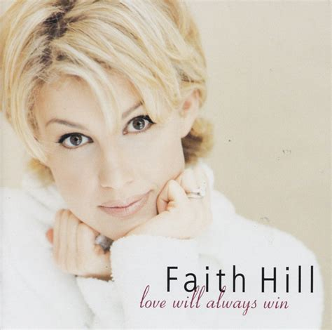 Faith Hill   Love Will Always Win  1999, CD  | Discogs