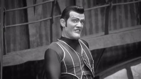 Farewell, Robbie Rotten.   YouTube