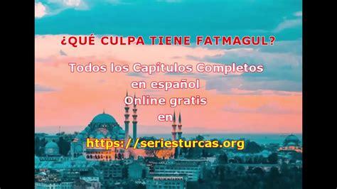 FATMAGUL Capítulos Completos en español   YouTube