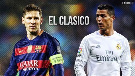 FC Barcelona vs Real Madrid 1 2 El Clasico Promo   02/04 ...