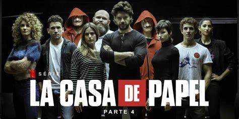 Fecha De Lanzamiento 4 Temporada De La Casa De Papel