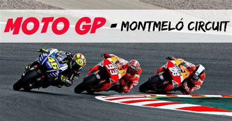 Feel the roar of the motors at Moto GP in Montmeló