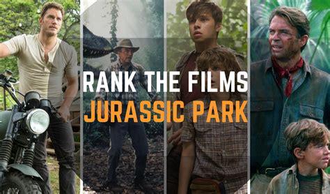 Feeling Fuzzier   A Film Blog: Rank the Films: Jurassic Park