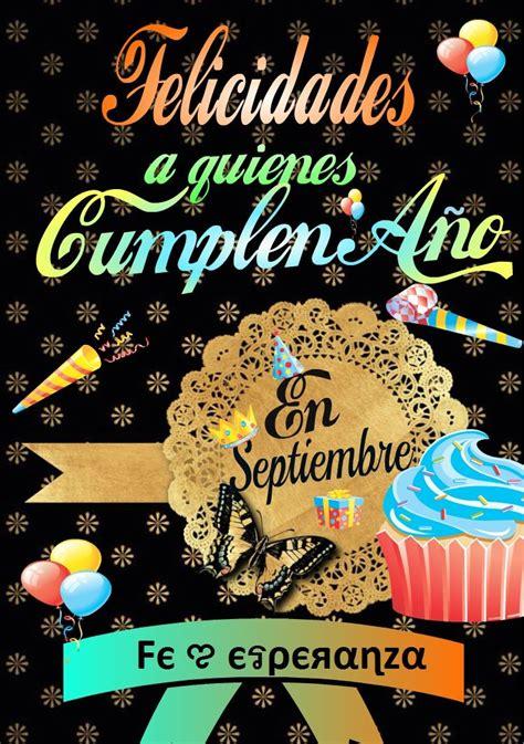 ¡Felicidades a quienes cumplen años el día de HOY!   Feliz ...