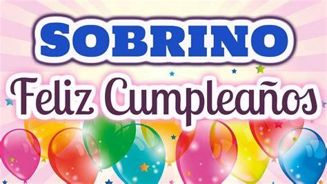 Felicidades para mi Sobrino   Feliz Cumpleaños para ...