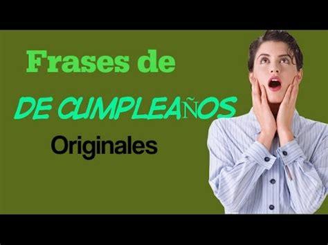 Felicitaciones de Cumpleaños Originales para compartir y ...