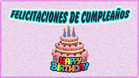 Felicitaciones de Cumpleaños Originales y Gratis   YouTube