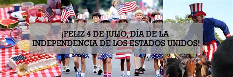¡Feliz 4 de julio, Día de la Independencia de los Estados ...