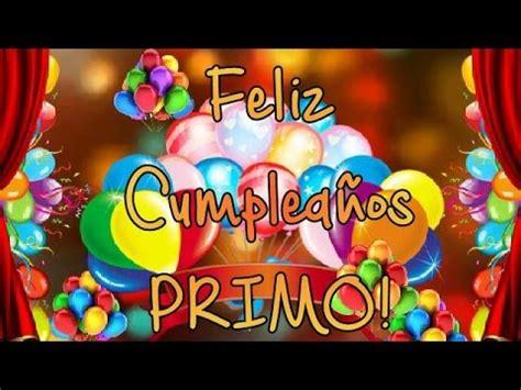 FELIZ CUMPLE AÑOS PRIMO   YouTube