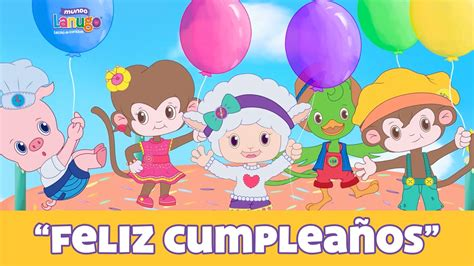 Feliz cumpleaños   Canciones Infantiles | Vídeo Infantil ...