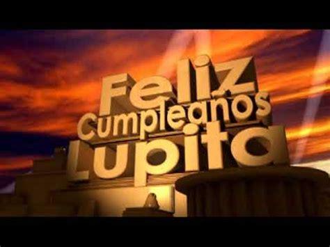 feliz cumpleaños Lupita   YouTube