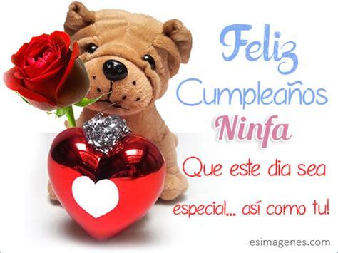 Feliz cumpleaños Ninfa