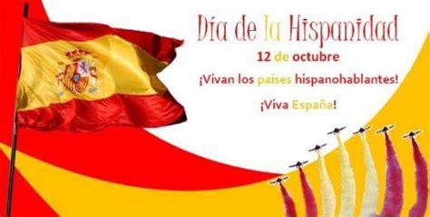 Feliz Día de La Hispanidad   12 de Octubre  16 fotos ...