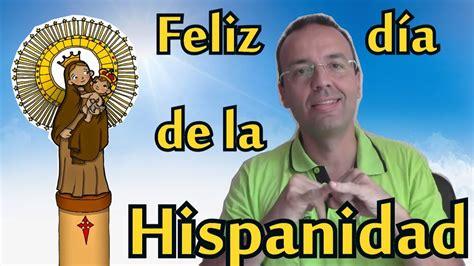 Feliz día de la Hispanidad   YouTube