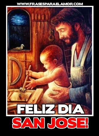 Feliz Día de San José   Día del Padre  32 fotos ...