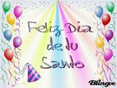 Feliz Dia De Tu Santo GIF   FelizSanto FelizDiaDeTuSanto ...