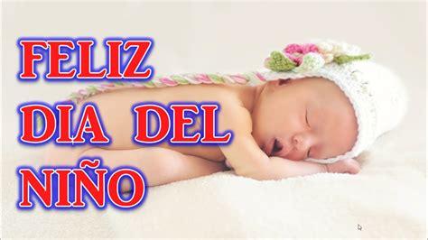 Feliz Dia del Niño 2019, Imagenes del Dia del Niño ...
