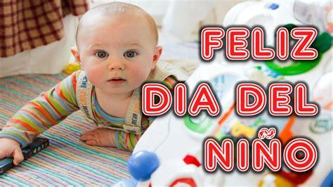 Feliz dia del NIÑO, Frases del día del Niño cortos 2018 ...