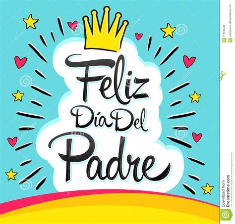 Feliz Dia Del Padre, Happy Fathers Day Spanish Text Stock ...