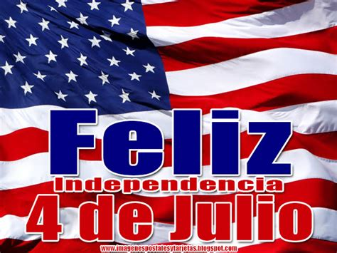 Feliz Independencia 4 de Julio ~ Imagenes Postales y Tarjetas