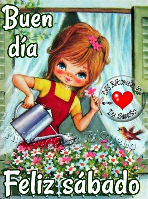 Feliz Sábado Buenos Días imágenes nuevas   Página 9 de 10 ...