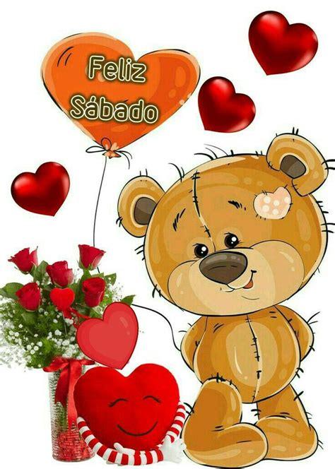 Feliz sabado. Oso animado. Corazones y flores.   Feliz ...