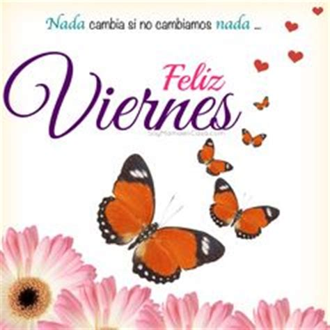 Feliz viernes | Buen Dia, bendiciones, e inspiracion ...