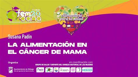 FEMSANA 2020. La Alimentación en el Cáncer de Mama   YouTube