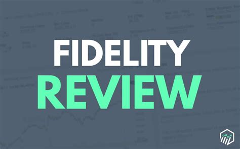 Fidelity Broker Review   Do They Have a Competitive Edge?