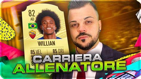 FIFA 20   Carriera Allenatore AS ROMA   WILLIAN ALLA ROMA ...